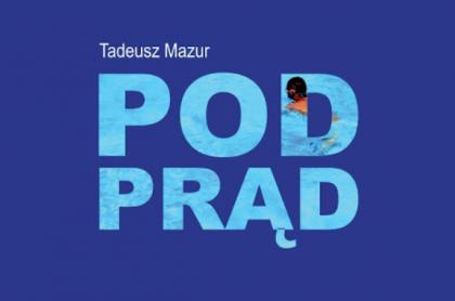 Dla miłośników pływania i nie tylko. Przed nami promocja książki Tadeusza Mazura.